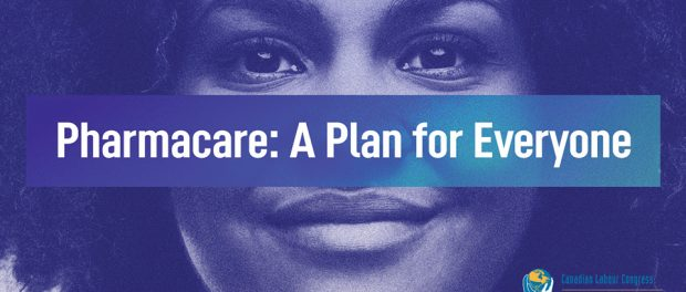Photo of a ladies face with the Pharmacare: A plan for everyone slogan across the middle.