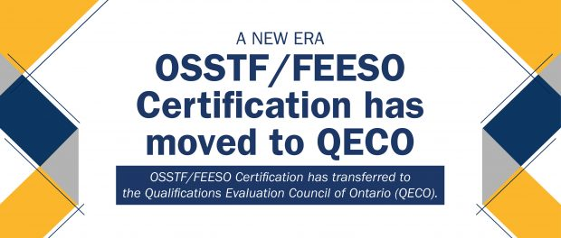 OSSTF/FEESO Certification has moved to QECO