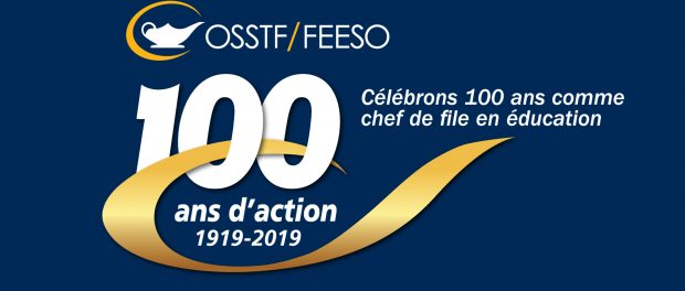 Image of the OSSTF/FEESO 100th anniversary logo in French
