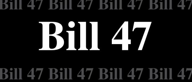 black background with BILL 47 written all over it