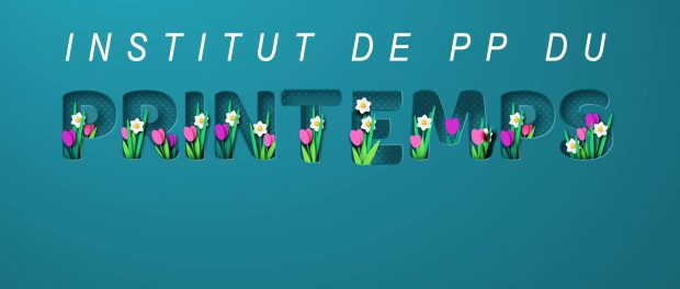 Image of colourful spring flowers around the words institut de pp printemps
